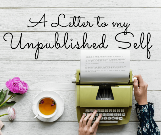 A Letter to my Unpublished Self with Monique Mulligan